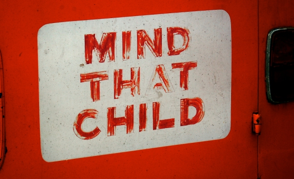 mind that child